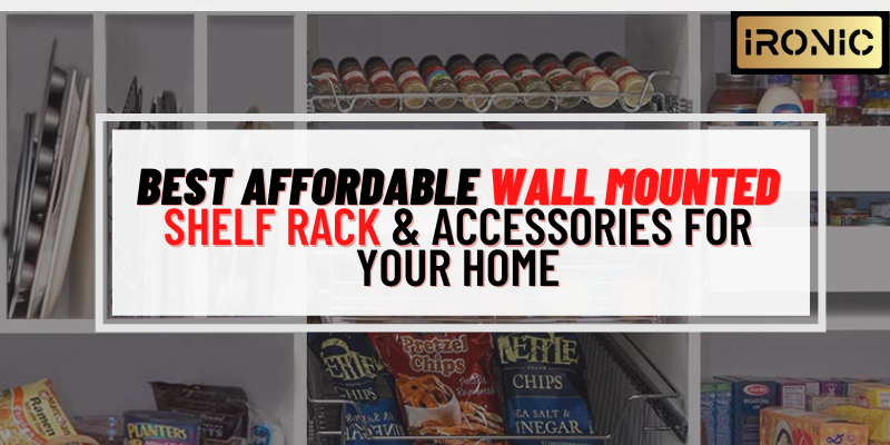 Best Affordable Wall Mounted Shelf Racks Accessories For Your Home
